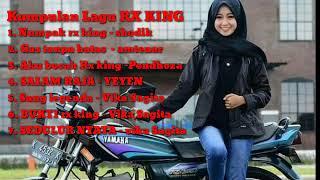 KUMPULAN LAGU RX KING