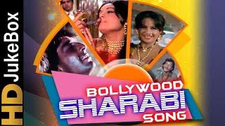 Sharabi Songs   Peene Walo Ke Liye Bollywood Ke Superhit Gaane   बॉलीवुड शराबी गाने