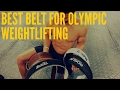 Best Belt for Olympic Weightlifting