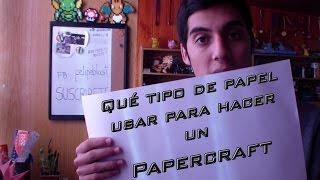 Que tipo de papel usar para un Papercraft | Consejos y Tips para principiantes #5