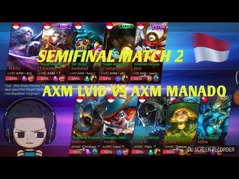 SEMIFINAL KEDUA AXM MANADO VS AXM LVID!! TOURNAMENT ONLINE MOBILE LEGEND SULUT
