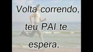 O PAI TE ESPERA.flv
