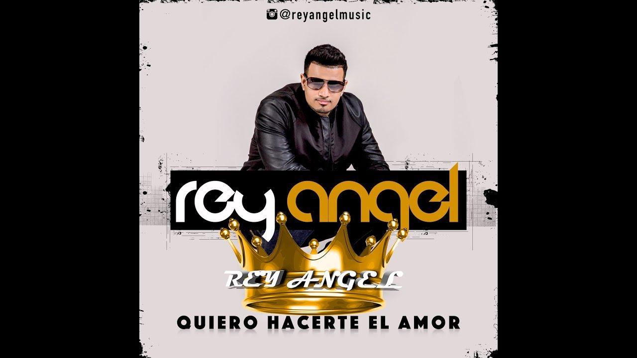 Rey Angel- Quiero Hacerte El Amor (Bachata 2015) - YouTube