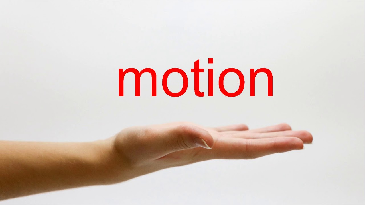 How to Pronounce motion - American English