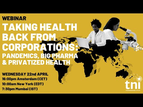 Taking Health Back from Corporations - Webinar recording