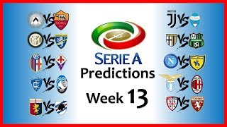 2018-19 SERIE A PREDICTIONS - WEEK 13