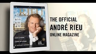 André Rieu - The official Magazine