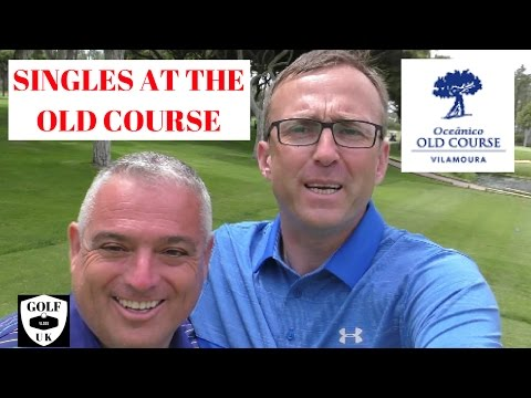 GOLFING VLOG AT THE OLD COURSE VILAMOURA