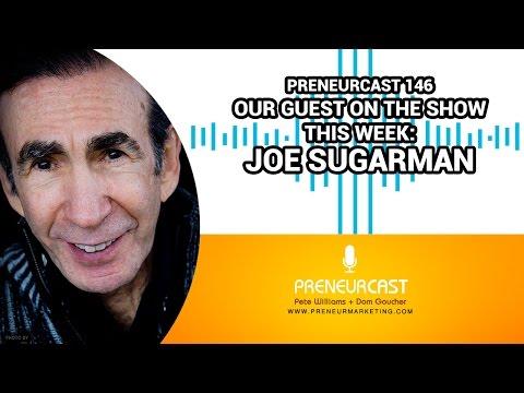 Preneurcast146: Joe Sugarman on Direct Response Marketing + Copywriting