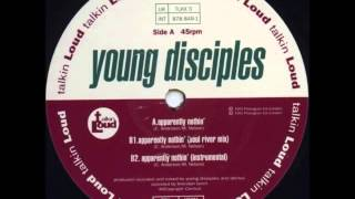 Young Disciples   Apparently Nothin