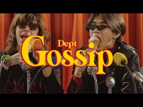 Dept - Gossip (Official MV)