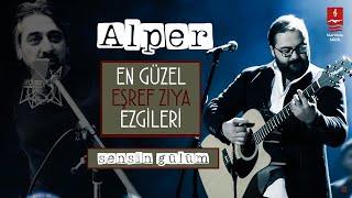 """ALPER  """"SENSİN GÜLÜM"""""""