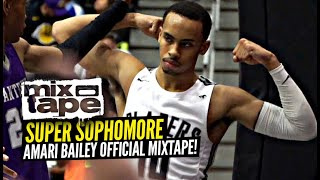 Amari Bailey Is The BOUNCIEST 10th Grader In America!! Sierra Canyon Soph OFFICIAL Mixtape Vol. 1