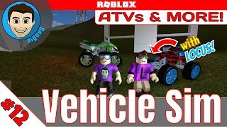 Roblox: Vehicle Simulator : Ep 12 : ATVs and More! With Blue Locus!!