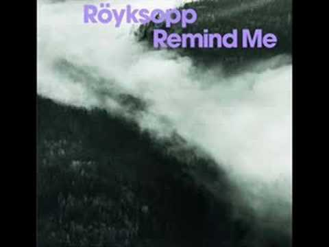 Röyksopp - Remind Me (Ernest Saint Laurent's Moonfish Mix)