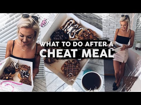 What To Do AFTER A Cheat Meal