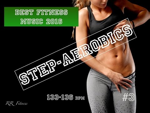 Step Aerobics Music #3 133-136 bpm 54' 2015/16 Israel RR Fitness