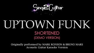 Uptown Funk (Acoustic Guitar Karaoke demo) Mark Ronson & Bruno Mars