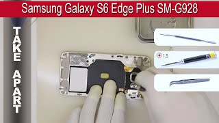 How to disassemble 📱 Samsung Galaxy S6 Edge Plus (Demo version) SM G928 Take apart Tutorial