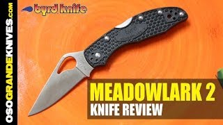 Spyderco Byrd Meadowlark 2 Folding Knife Review | OsoGrandeKnives