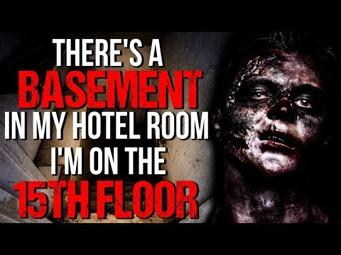 Theres a Basement in my Hotel Room Im on the 15th Floor Creepypasta