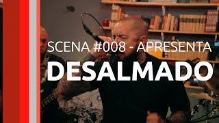 Scena #008 - DESALMADO
