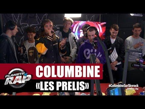 Columbine 'Les Prélis' #PlanèteRap