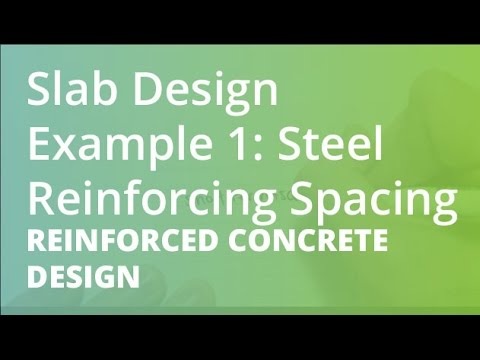 Slab Design Example 1 Steel Reinforcing Spacing Reinforced