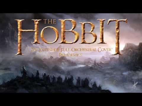 Full Extended Orchestral Cover: THE HOBBIT   by Parademics