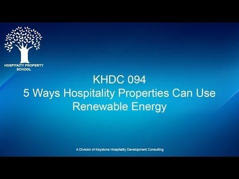 5 Ways Hospitality Properties Can Use Renewable Energy | Ep. #094