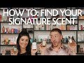 How To: Find Your Signature Scent | Sephora