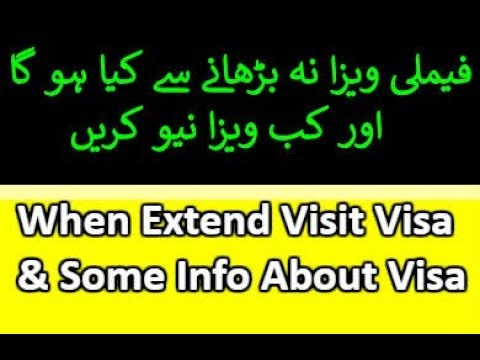How Extend Visit Visa and Some Information About Family Visit Visa