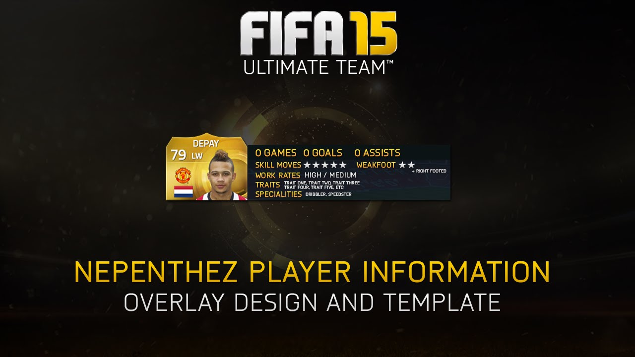 FIFA 15 - NEPENTHEZ PLAYER INFO OVERLAY TEMPLATE (Photoshop) - YouTube