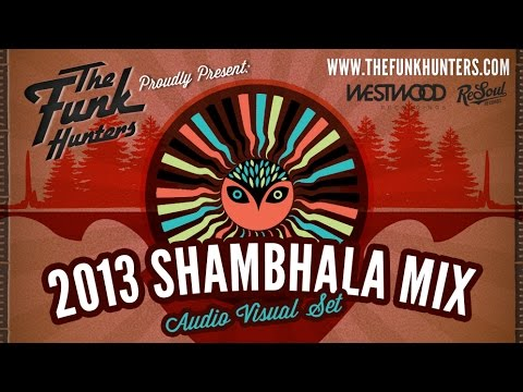 The Funk Hunters 2013 SHAMBHALA AV MIX