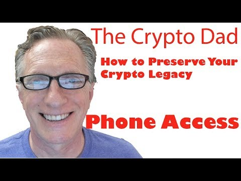 How to Preserve Your Crypto Legacy (Assuring Your Family has Access to Your Phone)