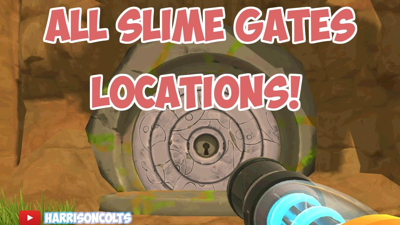 Locations For All Slime Gates Slime Rancher Youtube