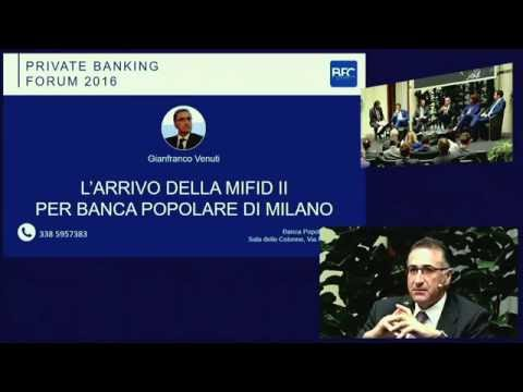 Private Banking Forum 2016 - Seconda Parte