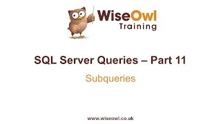 SQL Server Queries Part 11 - Subqueries
