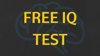 How to know your IQ - 4 MINUTES FREE TEST