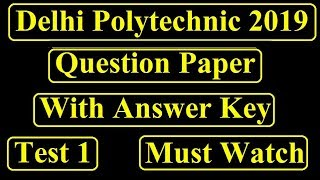 Delhi Polytechnic 2019 Answer Key  | Cet polytechnic answer key | Test 1 answer key