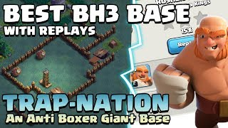 """CLASH OF CLANS   Best Builder's Hall 3 Base   """"THE TRAP NATION""""   Anti Boxer Giant BH3 Base  """