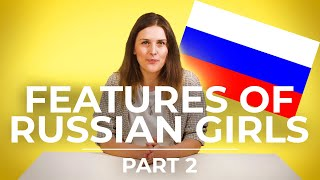 TOP 10 features of Russian girls | part 2