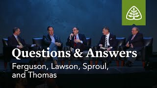 Ferguson, Lawson, Sproul, and Thomas: Questions & Answers #2