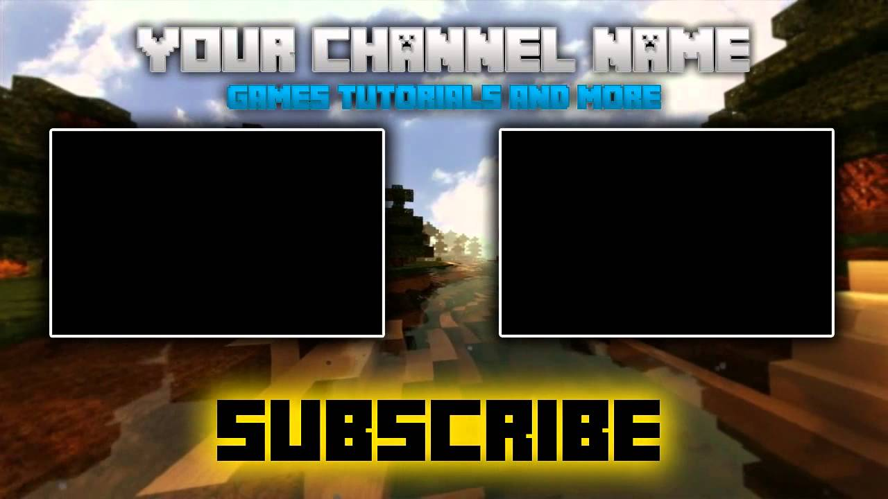 Free 3d minecraft outro template 1 photoshop camtasia for Blank outro template