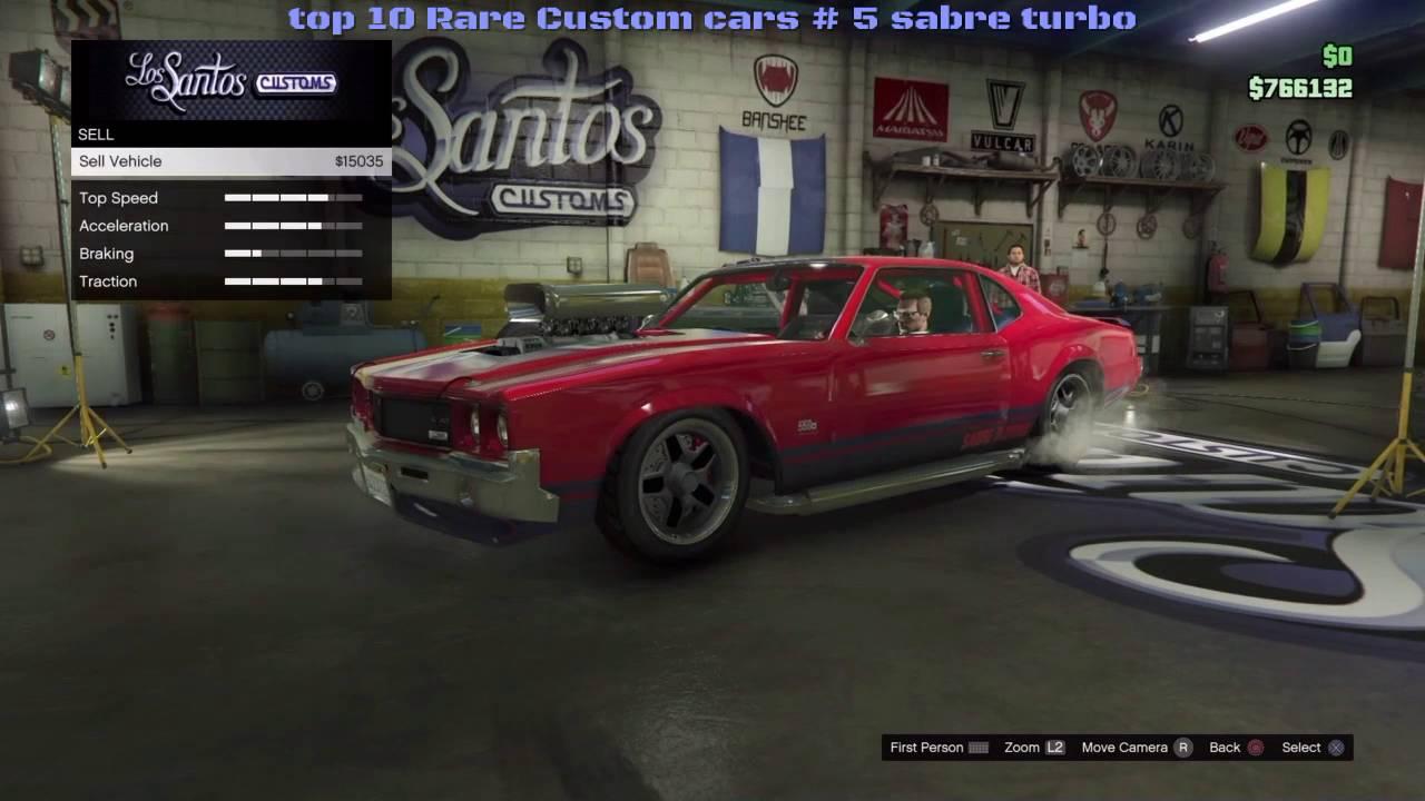 GTA V online : top 10 Rare Custom cars # 5 sabre turbo - YouTube