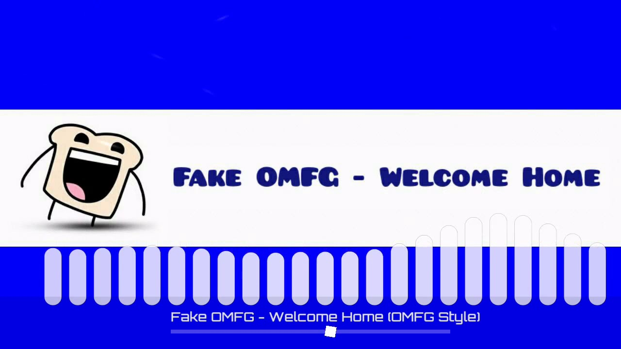 Fake OMFG - Welcome Home (OMFG Style)