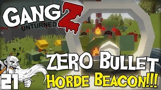 "GangZ Unturned Gameplay - ""BEATING A HORDE BEACON WITH NO BULLETS!!!"" - Unturned PvP Multiplayer"