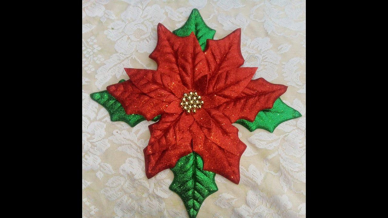Como Hacer Una Flor De Nochebuena De Foamy Grande