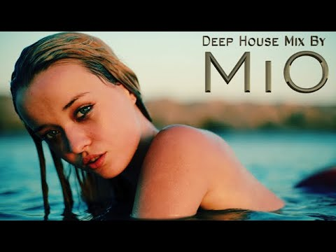 Summer Best Of Deep House Sessions Music Chill Out Mix -by-MIO
