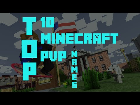 TOP 10 MINECRAFT PVP NAMES (AVAILABLE)